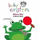 Mirror Me! (Baby Einstein) (0439973279) by Aigner-Clark, Julie