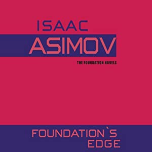 Foundation's Edge | [Isaac Asimov]