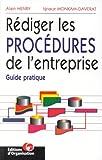 echange, troc A. Henry - Rédiger les procédures de l'entreprise, 2e édition. Guide pratique