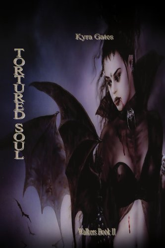 Tortured Soul by Kyra Gates