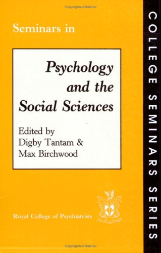Seminars in Psychology and the Social Sciences (College Seminars Series)