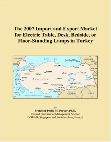 The 2007 Import and Export Market for Electric Table, Desk, Bedside, or Floor-Standing Lamps in Turkey
