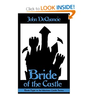 Bride of the Castle by John Dechancie