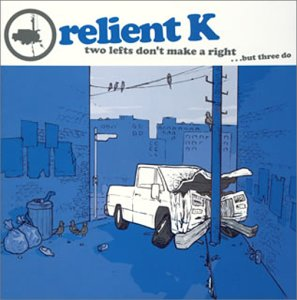 Original album cover of トゥー・レフツ・ドント・メイク・ア・ライト・・・バッド・スリー・ドゥ(CCCD) by Relient K
