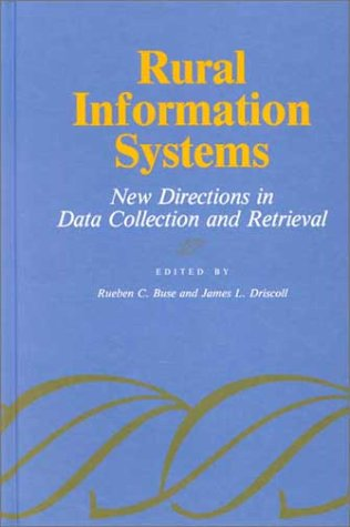 Rural Information Systems: New Directions in Data Collection and Retrieval