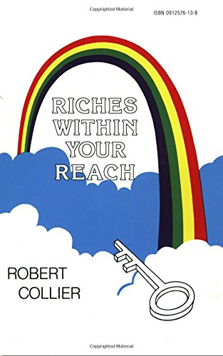 Riches Within Your Reach: The Law of the Higher Potential