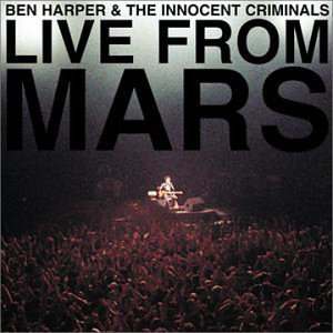 Ben Harper - Live From Mars - Digipack - Zortam Music
