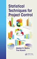Statistical Techniques for Project Control Front Cover