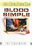 Blood Simple: The Screenplay (St. Martin's Original Screenplay Series) (0312021682) by Joel Coen