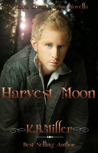 K.B. Miller - Harvest Moon (A Moon Coven Series Novella)