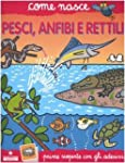 Pesci, anfibi e rettili. Con adesivi