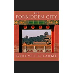Cover of the book Forbidden City by Geremie R. Barmé