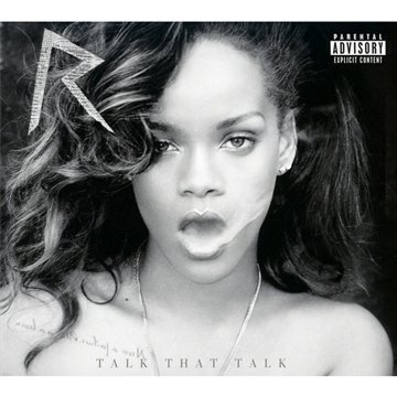 Rihanna - Talk That Talk (Deluxe Edition) - Zortam Music