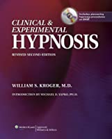 Clinical & Experimental Hypnosis: In Medicine, Dentistry, and Psychology