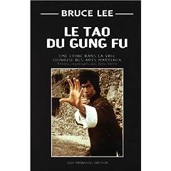 Tao du Gung Fu par Bruce Lee