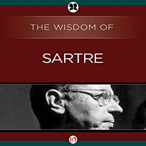 Wisdom of Sartre | [The Wisdom Series]