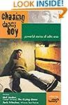Chasing Danny Boy: Powerful Stories o...