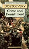 Crime and Punishment (Wordsworth Classics) (1853262005) by Fyodor Dostoyevsky