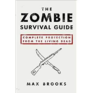 The Zombie Survival Guide by Max Brooks PDF eBook