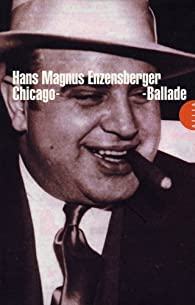Chicago-Ballade par Enzensberger