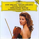 Jean Sibelius - Violin Concerto (Serenades, Humoresque)von &#34;Anne-Sophie Mutter&#34;