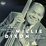 Songtexte von Willie Dixon - The Original Wang Dang Doodle, The Chess Recordings & More