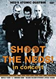 Shoot The Neds! In Concert [DVD]