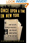Once upon a Time in New York: Jimmy W...