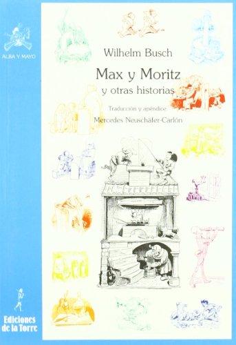 Max y Moritz y otras historias (Biblioteca Alba y Mayo, Bicolor)