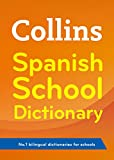 Collins Dictionaries Collins Spanish School Dictionary (Collins School)
