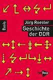 Geschichte der DDR. Basiswissen Politik/Geschichte/Ökonomie