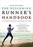 img - for The Beginning Runner's Handbook: The Proven 13-Week Walk/Run Program [BEGINNING RUNNERS HANDBK 3 -OS] book / textbook / text book