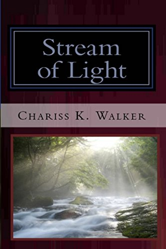Book: Stream of Light (The Vision Chronicles Book 6) by Chariss K. Walker
