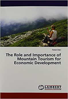 The Role And Importance Of Mountain Tourism For Economic Development