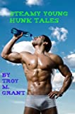 img - for Steamy Young Hunk Tales book / textbook / text book