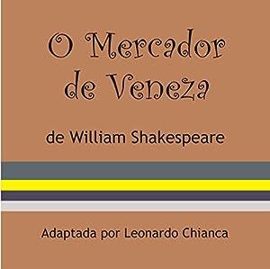 O Mercador de Veneza [The Merchant of Venice] Audiobook