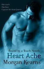 Heart Ache (Bound by a Touch) (Bound by a Touch Novels)