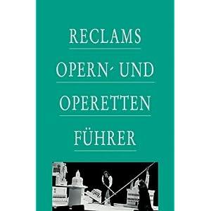 Reclams Opern- und Operettenführer