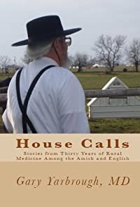 House Calls by Gary Yarbrough MD ebook deal