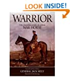 Warrior: The Amazing Story of a Real War Horse [ WARRIOR: THE AMAZING STORY OF A REAL WAR HORSE ] by Seely, Jack (Author) Oct-10-2011 [ Hardcover ]