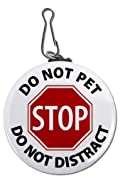 Service Dog DO NOT PET DO NOT DISTRACT Red Stop 2.25 inch Button Style Clip Tag