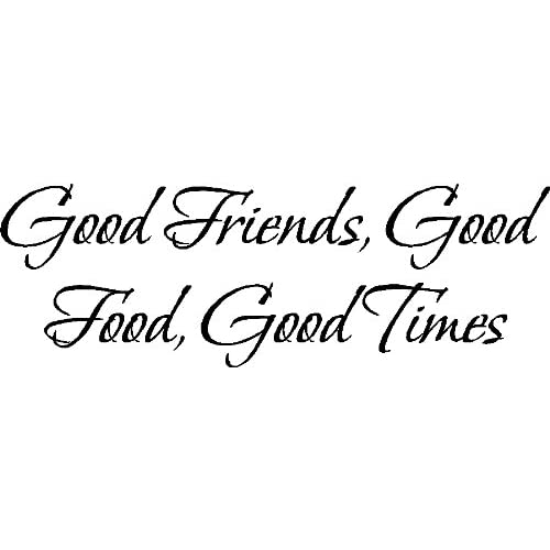 Good Times Quotes: Good Friends, Good Times.Wall Quotes Friends Sayings Words