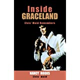 Inside Graceland: Elvis' Maid Remembers ~ Nancy Rooks