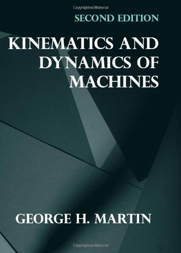 Kinematics And Dynamics Of Machines (2Nd Edition)