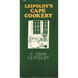 Leipoldt's Cape Cookery Livre en Ligne - Telecharger Ebook