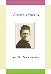 "Cover of ""Therese of Lisieux: In My Own W..."