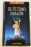 img - for El  ltimo fara n: Rams s III o el crep sculo de una civilizaci n book / textbook / text book