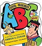 img - for Book of Mormon ABC Book a Lift-the-flap Book From Ammon to Zoram by Val Chadwick Bagley (2007-01-01) book / textbook / text book