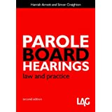 Parole Board Hearings: Law and Practiceby Hamish Arnott
