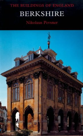 Berkshire (Pevsner Architectural Guides: Buildings of England)